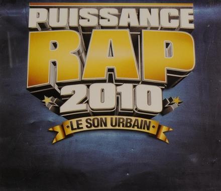 Puissance rap 2010 : Le son urbain