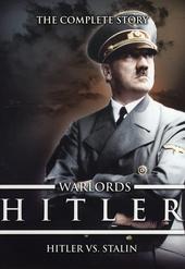 Hitler : Hitler vs. Stalin