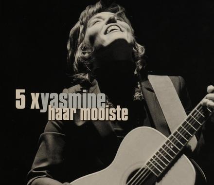 5 x Yasmine : haar mooiste