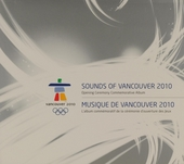 Sounds of Vancouver 2010 : Opening ceremony commemorative album