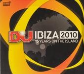 DJ Ibiza 2010 : 15 years on the island