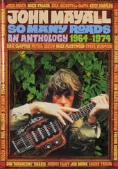 So many roads : An anthology 1964-1974