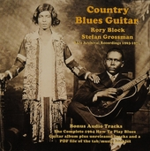 Country blues guitar : Rare archival recordings 1963-71
