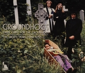 Thank Christ for the Ground hogs : The Liberty years 1968-1972