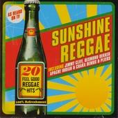 Sunshine reggae : 20 feel good reggae hits