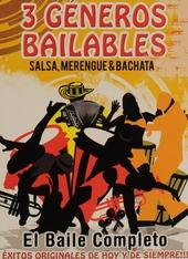 3 géneros bailables : Salsa, merengue & bachata