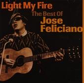 Light my fire : the best of José Feliciano