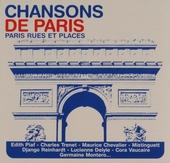 Chansons de Paris : Paris rues et places