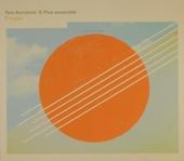 Tom Kerstens' G Plus Ensemble : Utopia