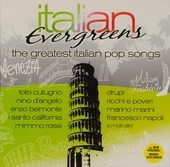 Italian evergreens : The greatest Italian pop songs