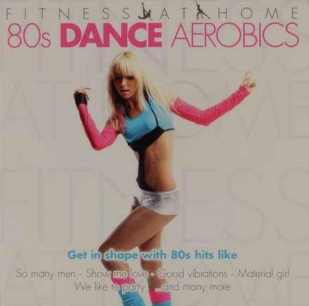 Fitness at home : 80s dance aerobics