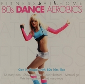 Fitness at home : 80s dance aerobics
