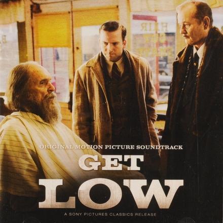 Get low : original motion picture soundtrack
