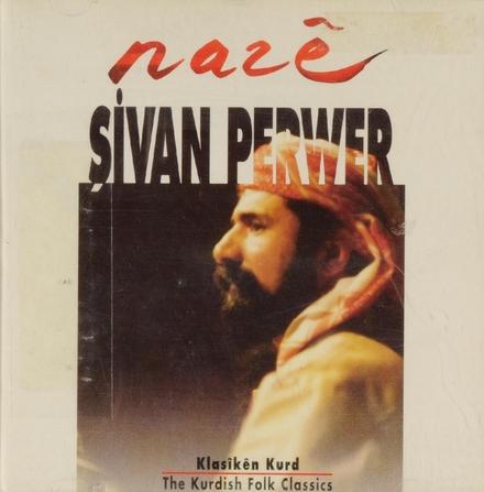 Nazê : The Kurdish folk classics