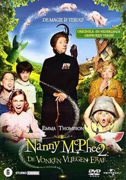 Nanny McPhee 2 : de vonken vliegen eraf