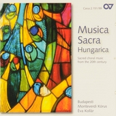 Musica sacra hungarica : Sacred choral music from the 20th century