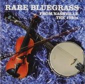 Rare bluegrass from Nashville : the 1960s