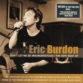 Don't let me be misunderstood : The very best of Eric Burdon