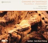 Camino de Santiago : Medieval music from Spanish pilgrimages