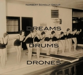 Dreams drums drones