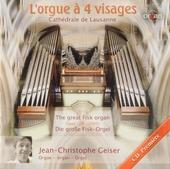 L'orgue à 4 visages : Cathédrale de Lausanne (CH)