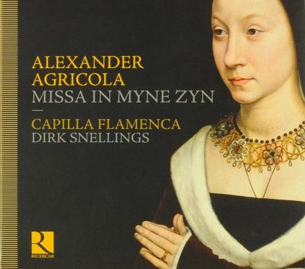 Missa in myne zyn : chansons / motets
