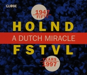 Fifty years Holland Festival : A Dutch miracle