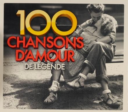 100 chansons d'amour de légende