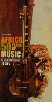 Africa 1960-2010 : 50 years of music : 50 years of independence