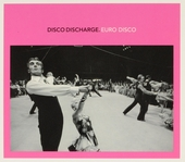 Disco discharge : Euro disco