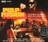 Pulp fusion : the return of the original ghetto jazz & funk classics