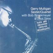 Gerry Mulligan sextet/quartet : Rare and unissued 1955-56 broadcasts