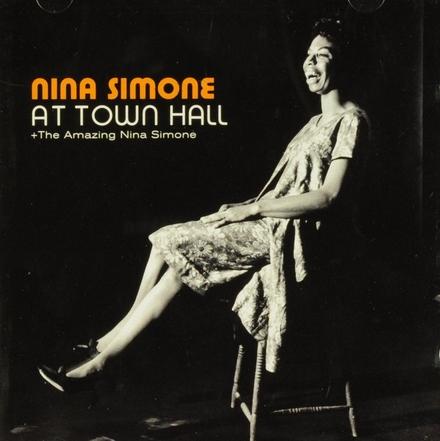 At Town Hall ; The amazing Nina Simone