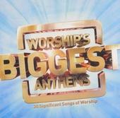 Worship's biggest anthems