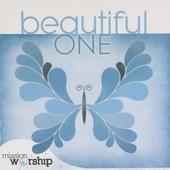 Beautiful one : Mission worship