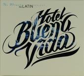 Hotel Buenavida : The ultimate nu latin project