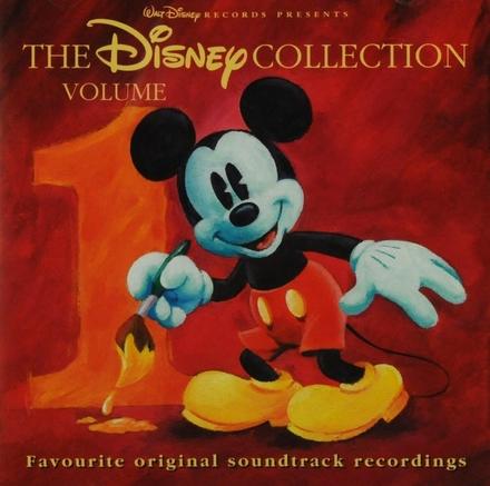 The Disney collection : favourite original soundtrack recordings. Vol. 1