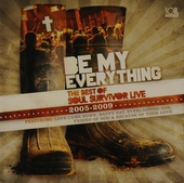 Be my everything : The best of Soul Survivor live 2005-2009
