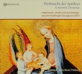 Weihnacht der Spielleyt : Ausserlesene, uhralte und neue Gesänge aus dem Strassburger Gesangbuch (1697)