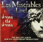 Les misérables live! : the 2010 cast album
