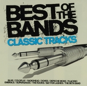 Best of the bands : Classic tracks