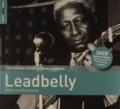 Leadbelly : reborn and remastered