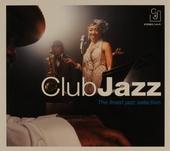 Club jazz : The finest jazz selection
