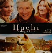 Hachi : a dog's tale : original motion picture soundtrack
