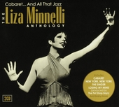 The Liza Minnelli anthology : cabaret... and all that jazz