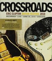 Crossroads : Eric Clapton Guitar Festival 2010