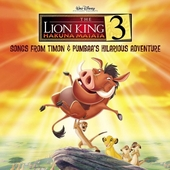 The Lion King. Vol. 3, Songs from Timon & Pubaa's hilarious adventure
