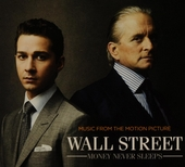 Wall Street : money never sleeps : music from the motion picture