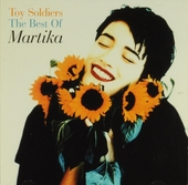 Toy soldiers : The best of Martika