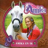 Amika en ik